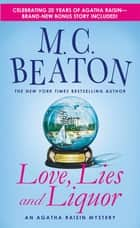 Love, Lies and Liquor ebook by M. C. Beaton