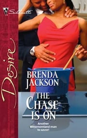 The Chase Is On ebook by Brenda Jackson