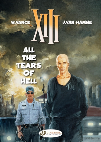XIII - Volume 3 - All the Tears of Hell ebook by Jean Van Hamme