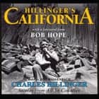 Hillinger's California - Stories from All 58 Counties オーディオブック by Charles Hillinger, Jeff Riggenbach