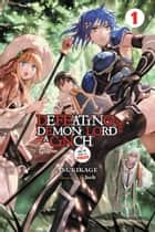 Defeating the Demon Lord's a Cinch (If You've Got a Ringer), Vol. 1 ebook by Tsukikage