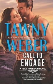Call to Engage - A Romance Novel ebook by Tawny Weber