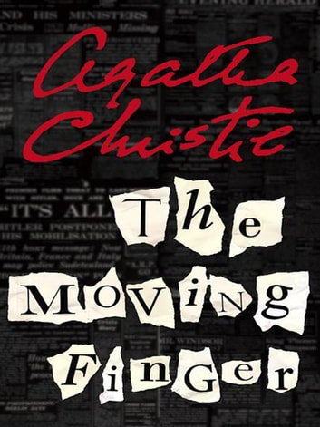 The Moving Finger - A Miss Marple Mystery ebook by Agatha Christie