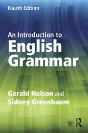 An Introduction to English Grammar ebook by Gerald Nelson,Sidney Greenbaum