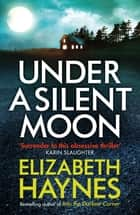 Under a Silent Moon ebook by