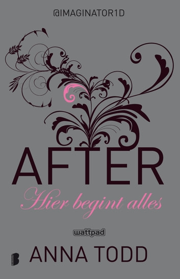 After 1: Hier begint alles ebook by Anna Todd