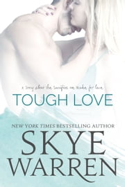 Tough Love - A Dark Mafia Romance Novella ebook by Skye Warren