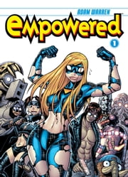 Empowered Volume 1 ebook by Adam Warren