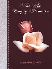 Not An Empty Promise ebook by Joyce Anne Trebilco