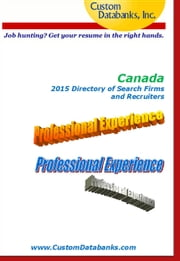 Canadian 2015 Directory of Search Firms and Recruiters ebook by Jane Lockshin
