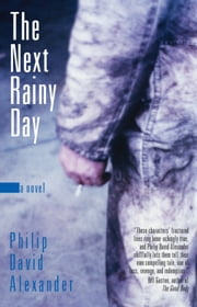 The Next Rainy Day ebook by Philip David Alexander