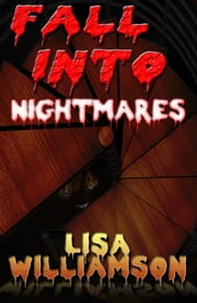 Fall Into Nightmares ebook by Lisa Williamson