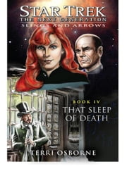 Star Trek: The Next Generation: Slings and Arrows #4: That Sleep of Death ebook by Terri Osborne
