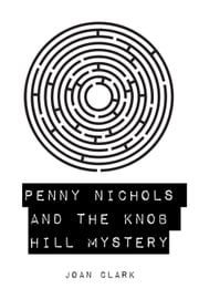 Penny Nichols and the Knob Hill Mystery ebook by Joan Clark
