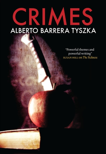 Crimes ebook by Alberto Barrera Tyszka
