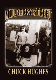 Mulberry Street ebook by Chuck Hughes
