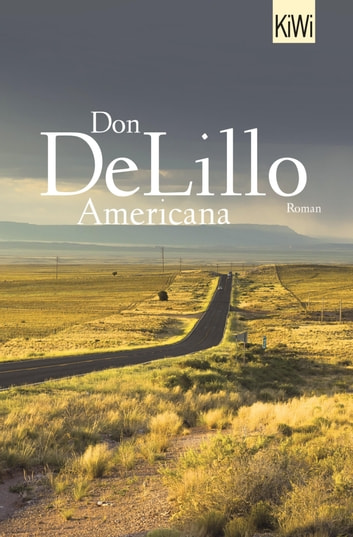 Americana - Roman ebook by Don DeLillo