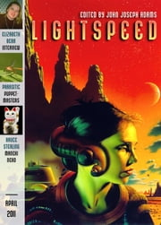 Lightspeed Magazine, April 2011 ebook by John Joseph Adams,Anne McCaffrey,Bruce Sterling