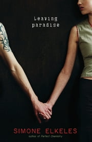 Leaving Paradise ebook by Simone Elkeles