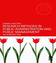 Research Methods in Public Administration and Public Management - An Introduction ebook by Sandra van Thiel