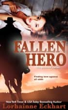 Fallen Hero ebook by Lorhainne Eckhart