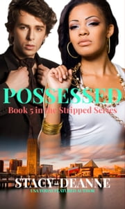 Possessed - BWWM Romantic Suspense ebook by Stacy-Deanne