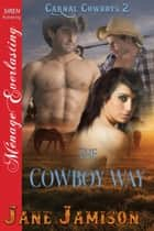 The Cowboy Way ebook by Jane Jamison