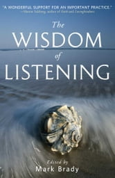 The Wisdom of Listening ebook by