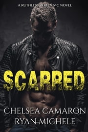 Scarred ekitaplar by Ryan Michele, Chelsea Camaron