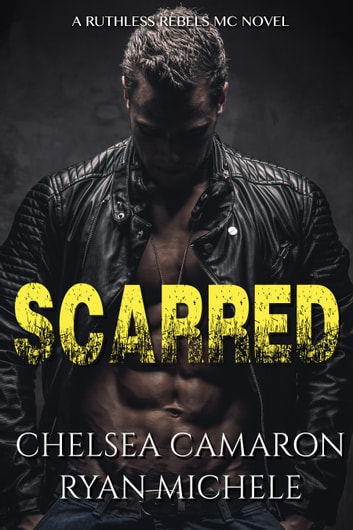 Scarred ebook by Ryan Michele,Chelsea Camaron
