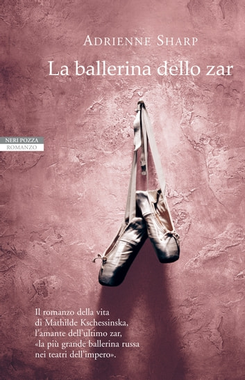 La ballerina dello zar ebook by Adrienne Sharp