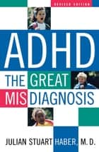 ADHD ebook by Julian Stuart Haber