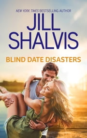 Blind Date Disasters ebook by Jill Shalvis