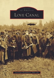 Love Canal ebook by Penelope Ploughman, PhD, JD