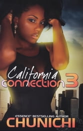 California Connection 3 ebook by Chunichi