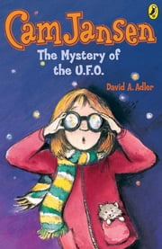 Cam Jansen: The Mystery of the U.F.O. #2 ebook by Susanna Natti,David A. Adler