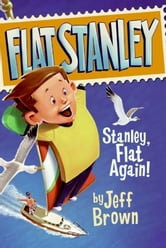 Stanley, Flat Again! ebook by Jeff Brown