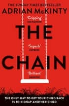 The Chain - The Award-Winning Suspense Thriller of the Year ebook by Adrian McKinty