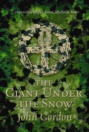 The Giant Under The Snow ebook by Kobo.Web.Store.Products.Fields.ContributorFieldViewModel