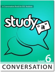 Study It Conversation 6 eBook ebook by James Rice,Jamie Matechuk