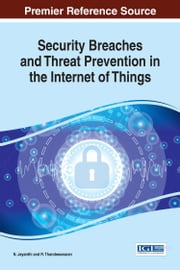 Security Breaches and Threat Prevention in the Internet of Things ebook by Kobo.Web.Store.Products.Fields.ContributorFieldViewModel