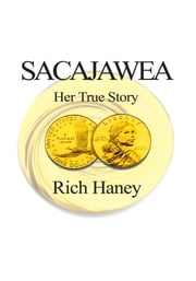 Sacajawea ebook by Rich Haney