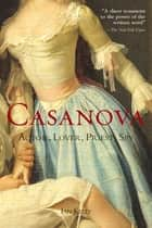 Casanova ebook by Ian Kelly