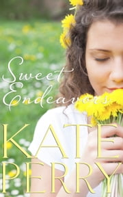 Sweet Endeavors ebook by Kate Perry