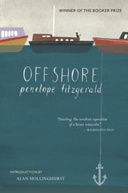 Offshore - A Novel ebook by Penelope Fitzgerald,Alan Hollinghurst