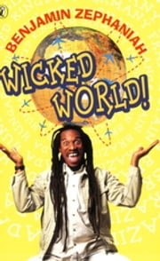 Wicked World! ebook by Benjamin Zephaniah