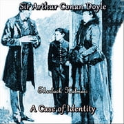 Sherlock Holmes: A Case of Identity audiobook by Sir Arthur Conan Doyle