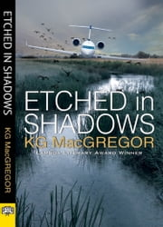 Etched in Shadows ebook by KG MacGregor
