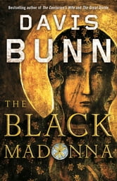 The Black Madonna ebook by Davis Bunn