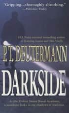 Darkside ebook by P. T. Deutermann
